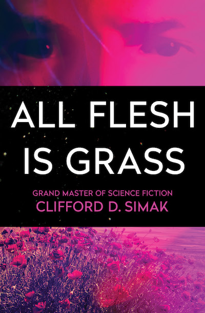 Buy All Flesh Is Grass at Amazon