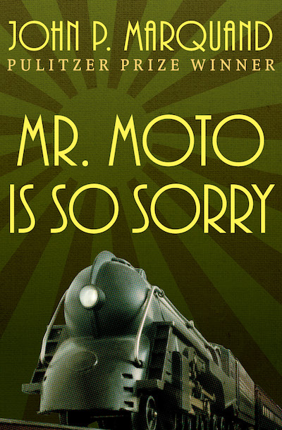 Buy Mr. Moto Is So Sorry at Amazon