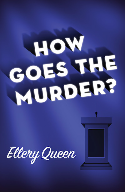 Buy How Goes the Murder? at Amazon