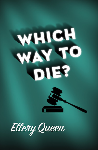 Which Way to Die?