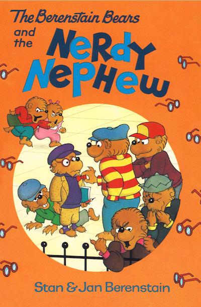 Buy The Berenstain Bears and the Nerdy Nephew at Amazon