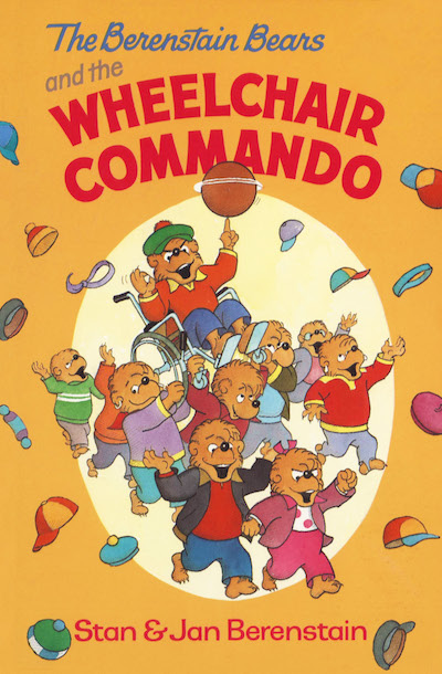 Buy The Berenstain Bears and the Wheelchair Commando at Amazon