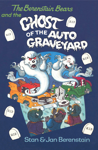 Buy The Berenstain Bears and the Ghost of the Auto Graveyard at Amazon