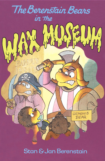 Buy The Berenstain Bears in the Wax Museum at Amazon