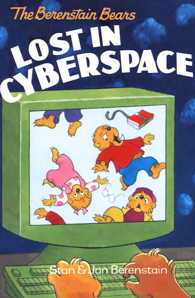 Buy The Berenstain Bears Lost in Cyberspace at Amazon