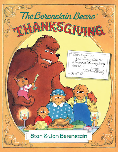 The Berenstain Bears' Thanksgiving