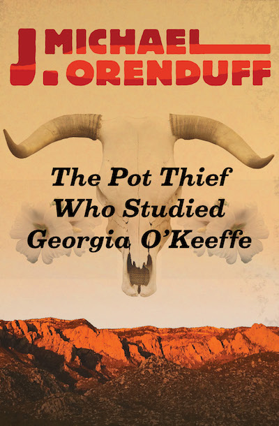 Buy The Pot Thief Who Studied Georgia O'Keeffe at Amazon