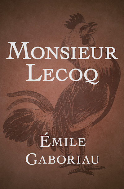 Buy Monsieur Lecoq at Amazon