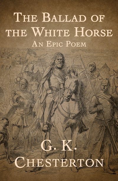 Buy The Ballad of the White Horse at Amazon