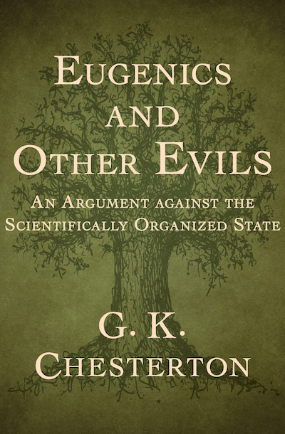 Buy Eugenics and Other Evils at Amazon
