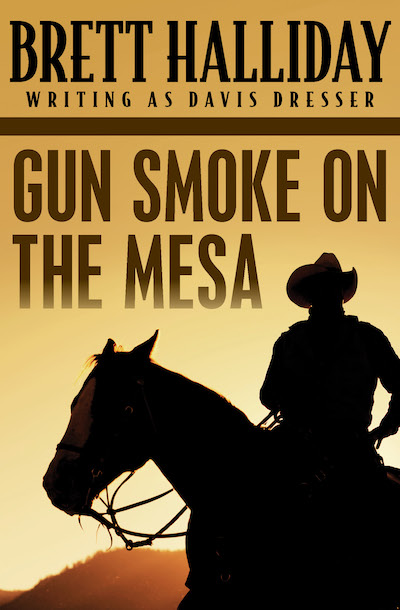 Buy Gun Smoke on the Mesa at Amazon