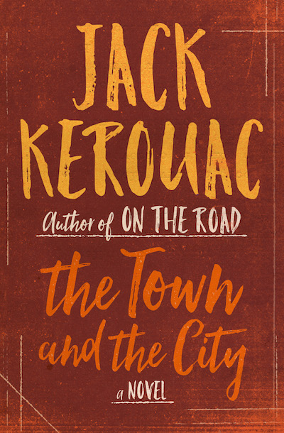 Buy The Town and the City at Amazon
