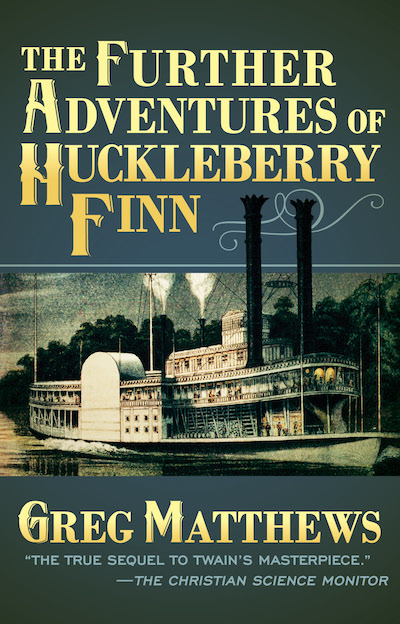 Buy The Further Adventures of Huckleberry Finn at Amazon