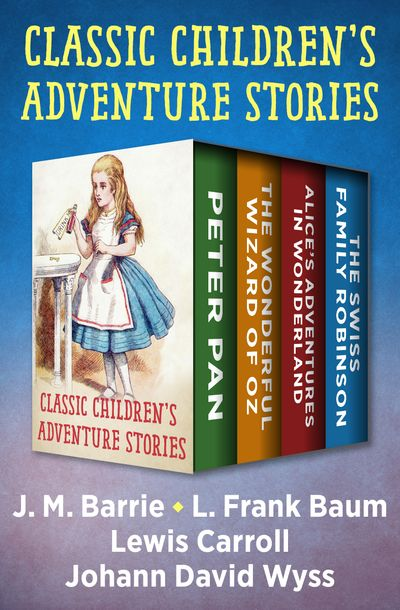 Classic Children's Adventure Stories