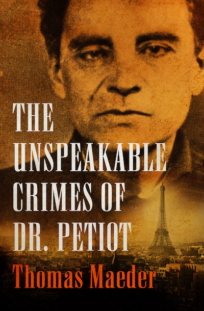 Buy The Unspeakable Crimes of Dr. Petiot at Amazon