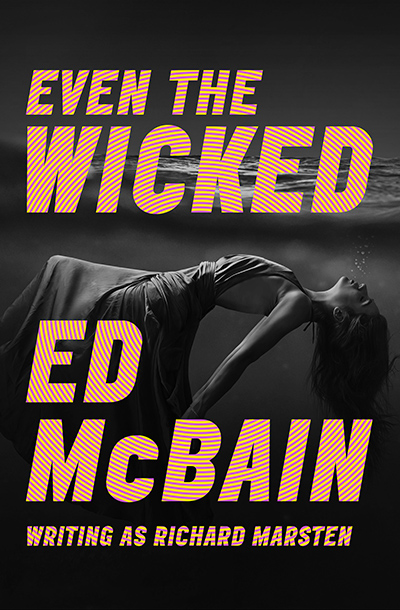 Buy Even the Wicked at Amazon