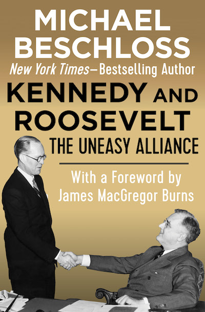 Buy Kennedy and Roosevelt at Amazon