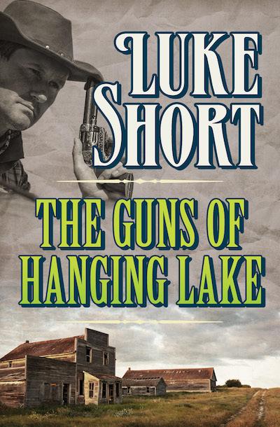 Buy The Guns of Hanging Lake at Amazon