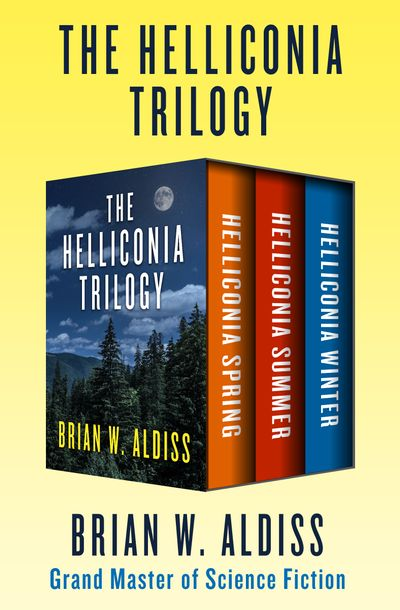 The Helliconia Trilogy