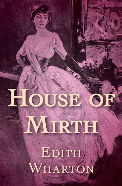 the house of mirth essays Get homework help from novelguide literature notes and study guides literature essays but the heart of fools is in the house of mirth.