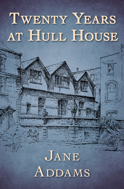 Buy Twenty Years at Hull House at Amazon