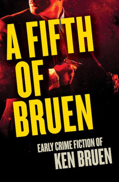 Buy A Fifth of Bruen at Amazon