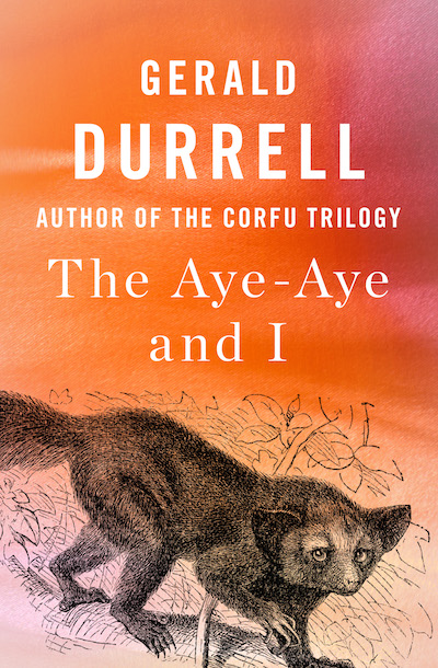 Buy The Aye-Aye and I at Amazon