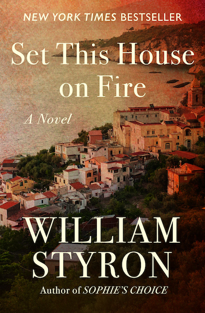 Set This House on Fire by William Styron - ebook