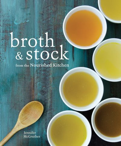 Buy Broth and Stock from the Nourished Kitchen at Amazon