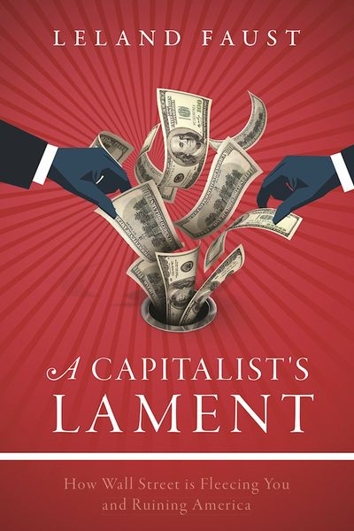 Buy A Capitalist's Lament at Amazon
