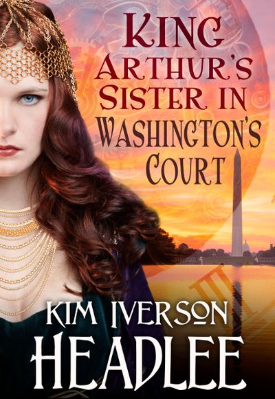 Buy King Arthur's Sister in Washington's Court at Amazon