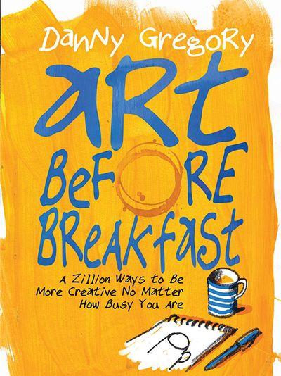 Buy Art Before Breakfast at Amazon