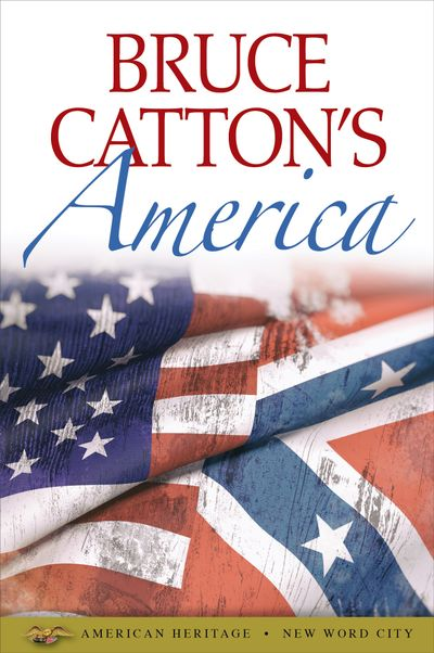 Buy Bruce Catton's America at Amazon