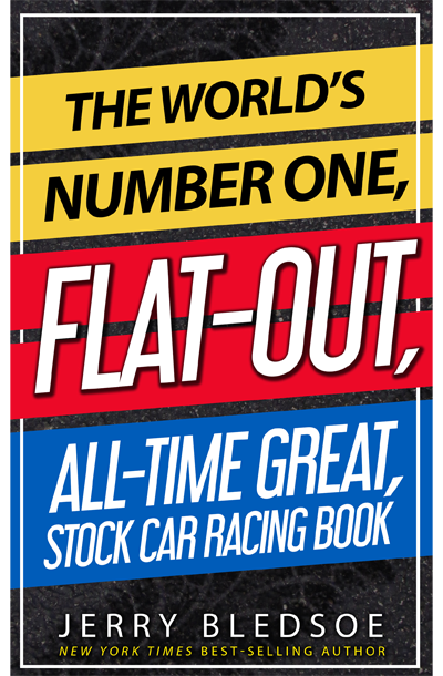 Buy The World's Number One, Flat-Out, All-Time Great Stock Car Racing Book at Amazon