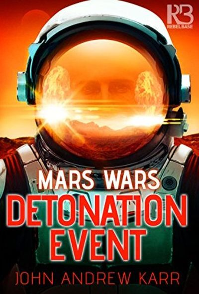 Buy Detonation Event (Mars Wars Book One) at Amazon
