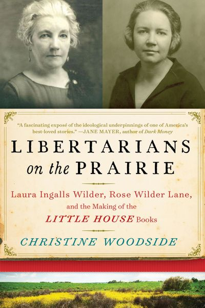 Buy Libertarians on the Prairie at Amazon