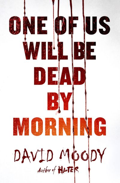 Buy One of Us Will Be Dead by Morning at Amazon