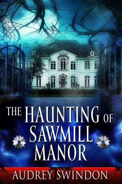 Buy The Haunting of Sawmill Manor at Amazon