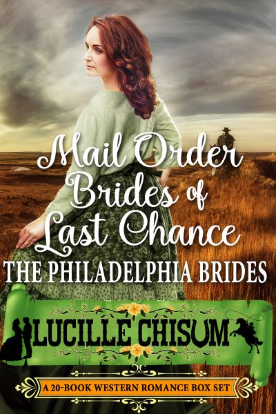 Buy Mail Order Brides of Last Chance: The Philadelphia Brides  at Amazon