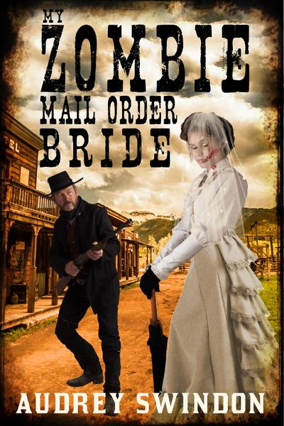 Buy My Zombie Mail Order Bride at Amazon